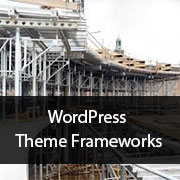 What is a WordPress Theme Framework? Pros, Cons, and More