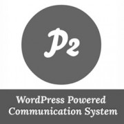 How to Create a WordPress Powered Internal Communication System Using P2 Theme