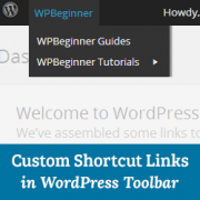 How to Add Custom Shortcut Links to WordPress Toolbar