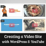Creating a video site with WordPress and YouTube