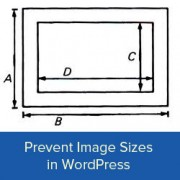 Prevent WordPress Image Sizes