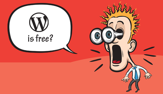 WordPress is free and open source