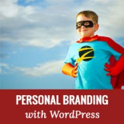 How to Build Your Personal Brand Using WordPress