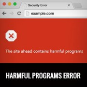 "How to Fix ""This site ahead contains harmful programs"" Error in WordPress"