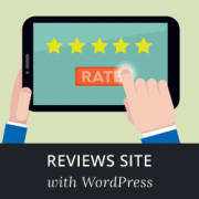 How to Make a Niche Review Site in WordPress Like a Pro
