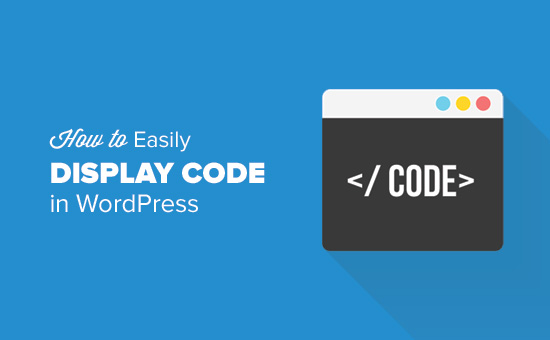 How to display code in WordPress blog posts