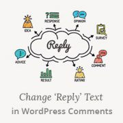 "How to Change the ""Reply"" Text in WordPress Comments"
