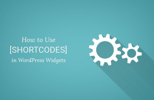 how to use shortcodes in your wordpress sidebar widgets