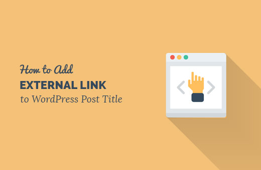 Adding External Link to WordPress Post Title