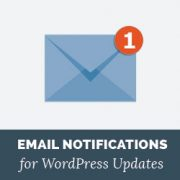 How to Setup Email Notifications for WordPress Updates