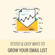 12 Tested and Easy Ways to Grow Your Email List Faster