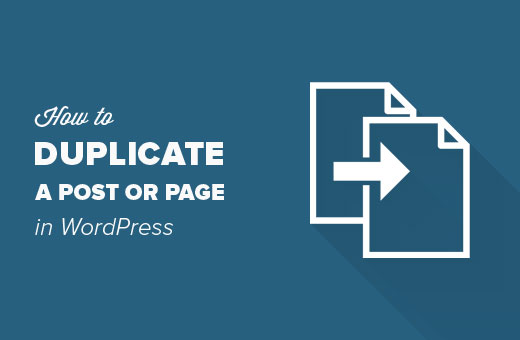 How to Duplicate a WordPress post or page