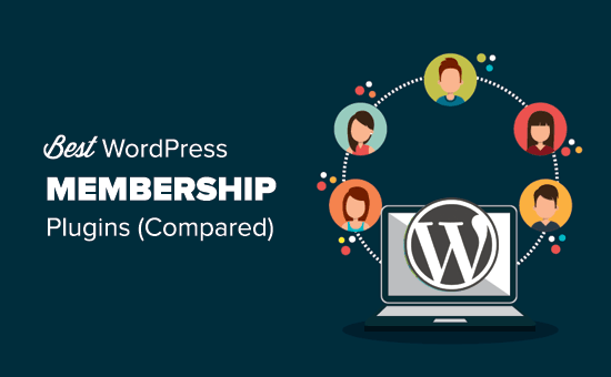 5 Best WordPress Membership Plugins (Compared) – 2017