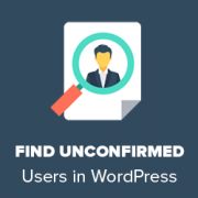 How to Find Pending Unconfirmed Users in WordPress