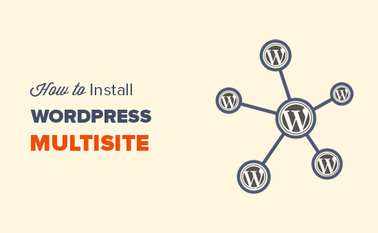 Cómo instalar y configurar la red multisitio de WordPress