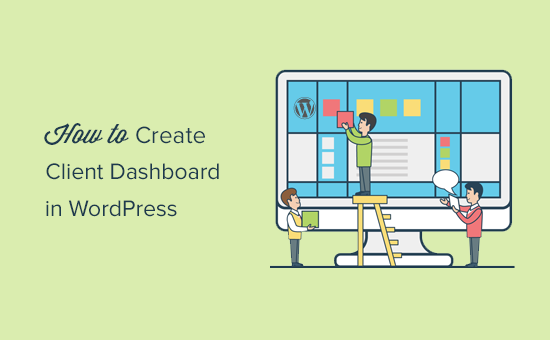 Creating a client dashboard in WordPress