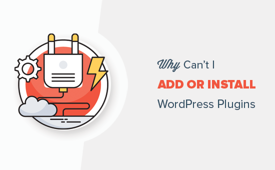 Why Can't I Add or Install Plugins in WordPress?