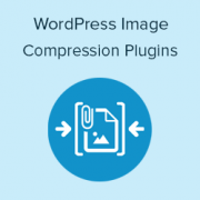 5 Best WordPress Image Compression Plugins Compared