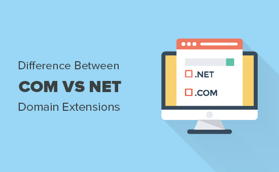 Difference between Com vs Net domain name extensions