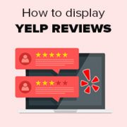 How to Display Yelp Reviews on your WordPress Site