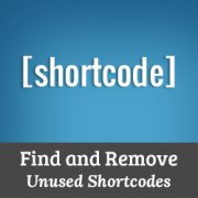 How to Find and Remove Unused Shortcodes From WordPress Posts