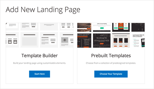 Choose a pre-made template or build your own landing page