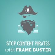 How to Stop Content Pirates with Frame Buster for WordPress