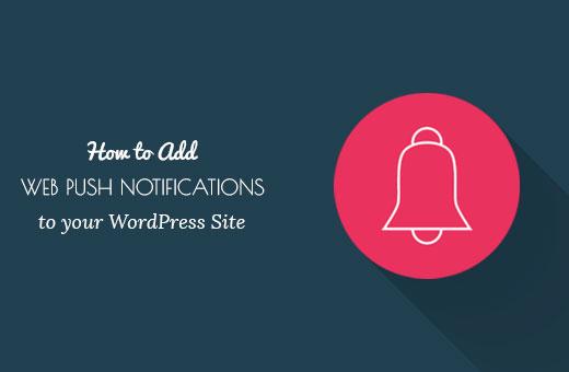 Bir WordPress sitesine web itme bildirimleri ekleme