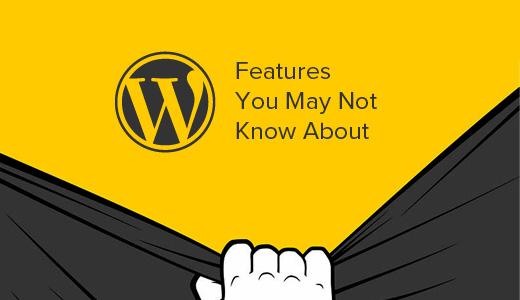 Các tính năng ẩn của WordPress