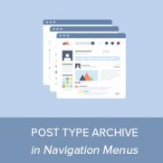 How to Add Post Type Archive in WordPress Navigation Menus