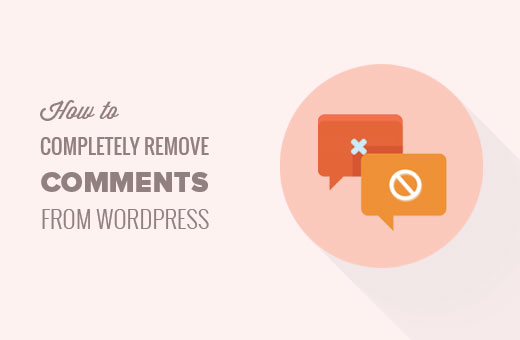 Completely remove comments from your WordPress site