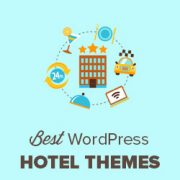 27 Best Hotel WordPress Themes with Beautiful Designs (2019)