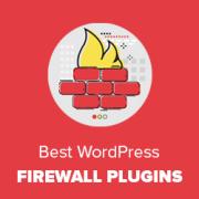 6 Best WordPress Firewall Plugins Compared