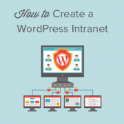 How to Create a WordPress Intranet for Your Organization