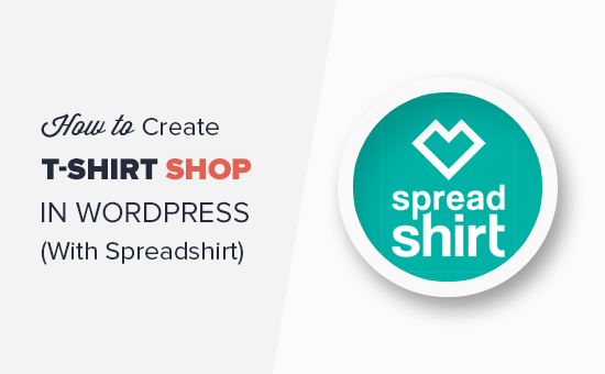 How to Create a T-Shirt Shop in WordPress With Spreadshirt