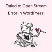 How to Fix the WordPress Failed to Open Stream Error