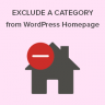 How to exclude a category from your WordPress homepage