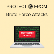 How to Protect Your WordPress Site from Brute Force Attacks (Step by Step)