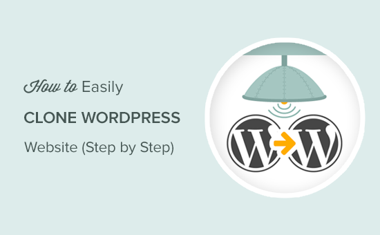Cloning a WordPress website step by step