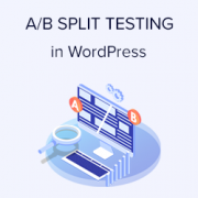 How to Do A/B Split Testing in WordPress using Google Analytics