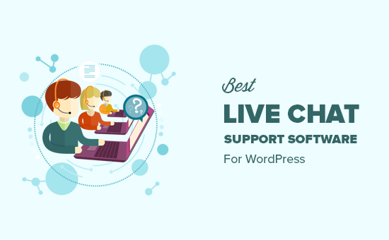 Choosing the best live chat support software for your WordPress site