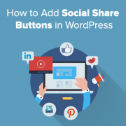 How to Add Social Share Buttons in WordPress (Beginner's Guide)