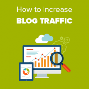 How to Increase Your Blog Traffic – The Easy Way (27 Proven Tips)