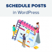 How to Schedule Your Posts in WordPress (Step by Step)