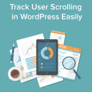 How to Add Scroll Depth Tracking in WordPress with Google Analytics