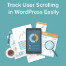 How to Track Scroll Depth in WordPress with Google Analytics