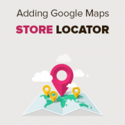 How to Add Google Maps Store Locator in WordPress