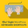 Most Useful WordPress Keyboard Shortcuts for WordPress