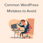 Beginners Guide: 26 Most Common WordPress Mistakes to Avoid
