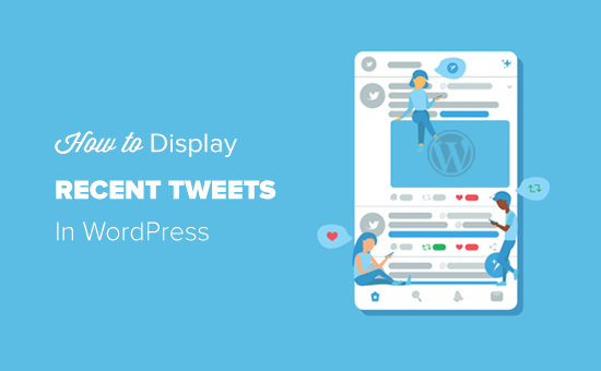 How to Display Recent Tweets in WordPress